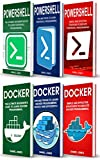 Programming for Beginners: 6 Books in 1- Powershell Programming(3 Book series) & Docker Programming(3 Book series)