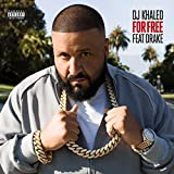 For Free [feat. Drake] [Explicit]
