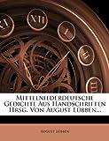 Mittelniederdeutsche Gedichte Aus Handschriften Hrsg. Von August L Bben...
