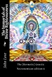 The Immortals of Divine Righteousness: Thoth the Atlantean (Necronomicons Book 6) (English Edition)