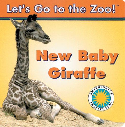 El nuevo bebe jirafa / New Baby Giraffe (Smithsonian Bilingual Books) por Soundprints