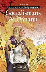 La legende de Kaelig Morvan, tome 3 : Les talismans de Danann