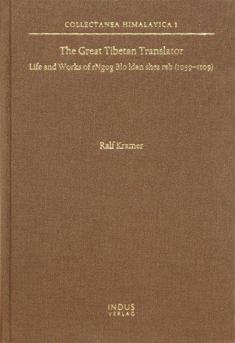 the-great-tibetan-translator-life-and-works-of-rngog-blo-ldan-shes-rab-1059-1109