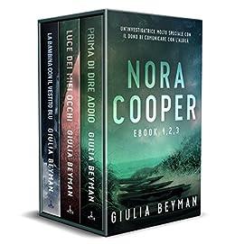 Nora Cooper - Raccolta #1: Ebook 1 - 2 - 3 (Nora Cooper Mysteries) di [Beyman, Giulia]
