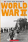 World War II (A Step into History)