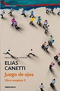 Juego de ojos par Elias Canetti