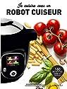 Je cuisine avec un robot cuiseur par Marabout