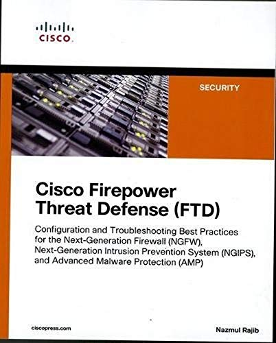Cisco Firepower Threat Defense (FTD) (Networking Technology: Security)