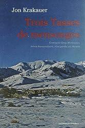 TROIS TASSES DE MENSONGE
