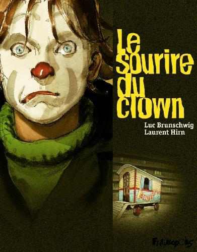 Le sourire du clown, I, II, III