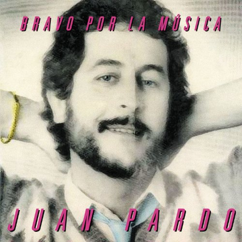 Bravo Por la Música [Remastered]
