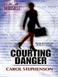 Courting Danger (Legal Weapons)