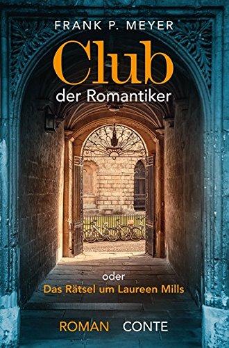 Buchseite und Rezensionen zu 'Club der Romantiker: Das Rätsel um Laureen Mills' von Frank P. Meyer