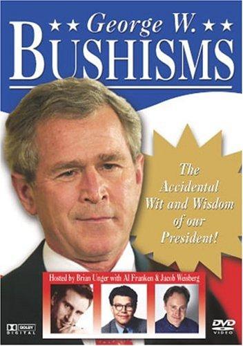 George W. Bushisms (George W Bushisms)