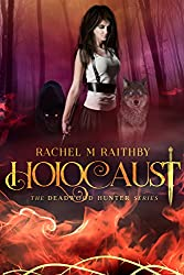 Holocaust (The Deadwood Hunter Series Book 3) (English Edition)