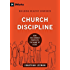 Church Discipline: How the Church Protects the Name of Jesus (9marks: Building Healthy Churches)