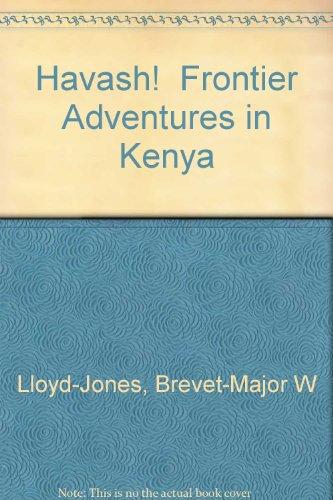 Havash!  Frontier Adventures in Kenya