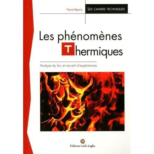 Les phénomènes thermiques : Analyse du feu et recueil d'expériences