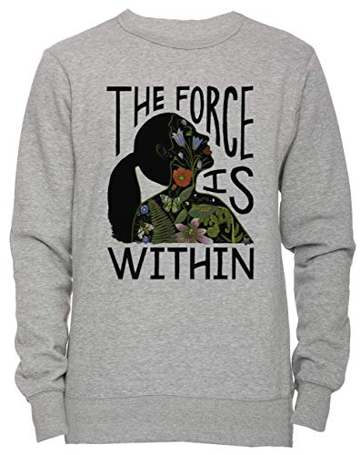 The Force Is Within - Force of Nature Unisex Uomo Donna Felpa Maglione Pullover Grigio Dimensioni L Men's Women's Jumper Grey Large Size L