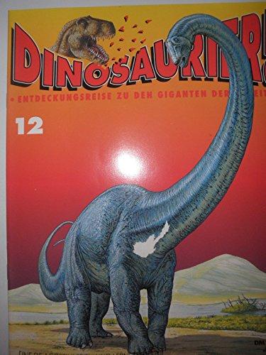 DINOSAURIER! Entdeckungsreise zu den Giganten der Urzeit. Heft 12 und Heft 13 / 1993, INHALT: Pterosaurier am Boden - Diplodocus - Die unendliche Geschichte der Echsen..., ohne Bauanleitung für dein Modell