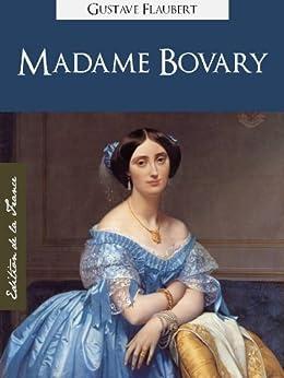 Madame Bovary (Edition Kindle Spéciale, Version Française) par Gustave Flaubert   Madame Bovary (French Edition) by Gustave Flaubert (Annotated) (Oeuvres Complètes de Gustave Flaubert t. 1)