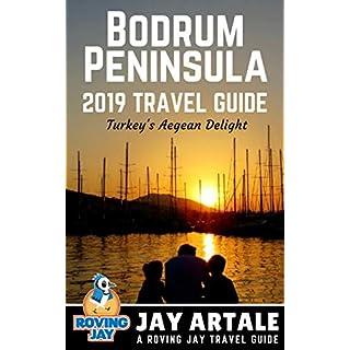Bodrum Peninsula Travel Guide 2019: Turkey's Aegean Delight
