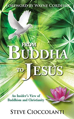 From Buddha to Jesus: An Insider's View of Buddhism and Christianity Monarch Japan