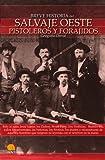 Image de Breve historia del salvaje oeste. Pistoleros y forajidos