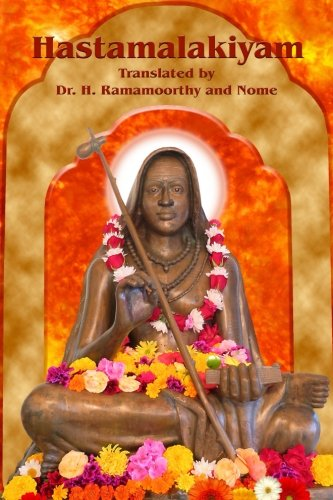 Hastamalakiyam: A Fruit in the Hand or A Work by Hastamalaka por Dr. H. Ramamoorthy
