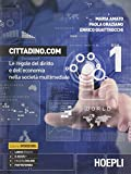 Cittadino.com. Vol. 1-2. Per le Scuole superiori. Con e-book. Con espansione online