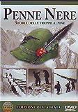 Penne Nere - Storia Delle Truppe Alpine