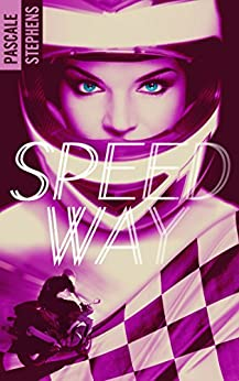 Speedway (BMR) par [Stephens, Pascale]
