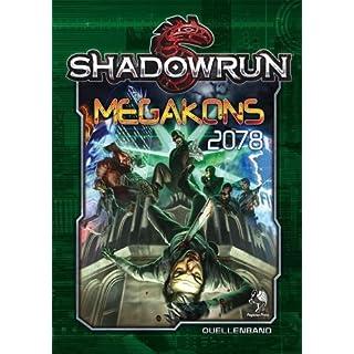 Shadowrun 5, Megakons 2078