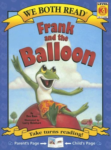 Frank and the Balloon: Level K-1 (We Both Read)