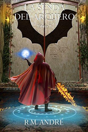 La senda del arquero (Libro II)