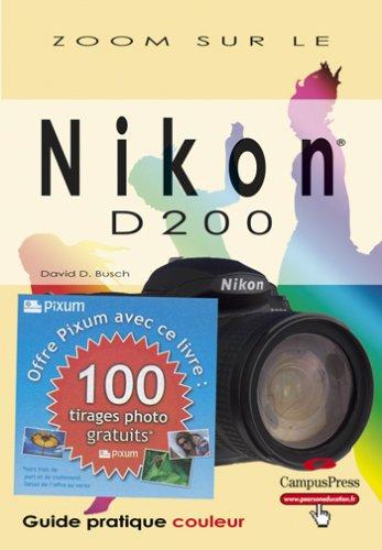 Le Nikon D200 zomm sur + bon pixum par Collectif