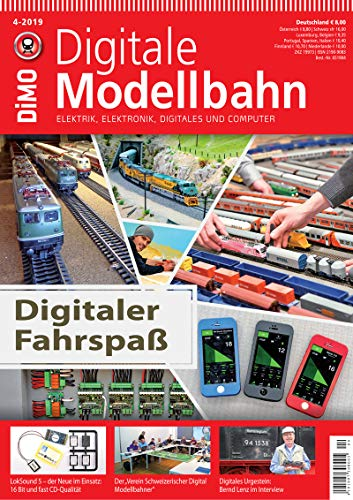 Digitale Modellbahn - Digitaler Fahrspaß - Elektrik, Elektronik, Digitales und Computer - 4-2019