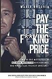 PAY THE F**KING PRICE: Wie du das Mittelfeld im Network Marketing durchbrichst...