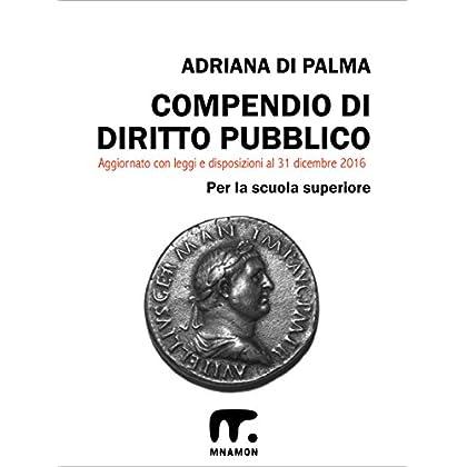 Compendio Di Diritto Pubblico (Compendio Di Diritto Pubblico E Scienza Delle Finanze)