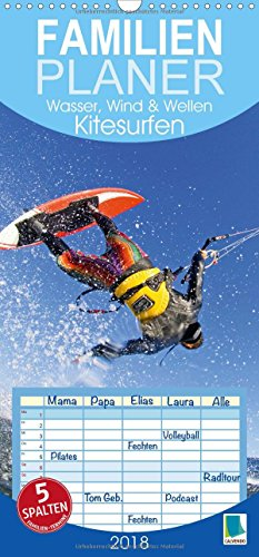 Kitesurfen: Wasser, Wind und Wellen (Wandkalender 2018 PRO_49_format hoch): Kitesurfing: Das Brett, der Wind und dann ein Sprung, Familienplaner 5 Spalten (Familienplaner, 14 Seiten ) (CALVENDO Sport)