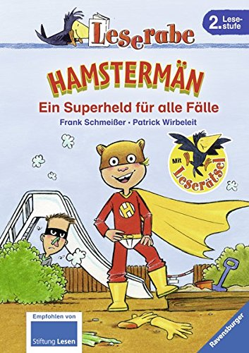 Hamstermän. Ein Superheld für alle Fälle (Leserabe - 2. Lesestufe)