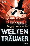 Weltenträumer: Roman (Die Weltengänger-Romane 2)