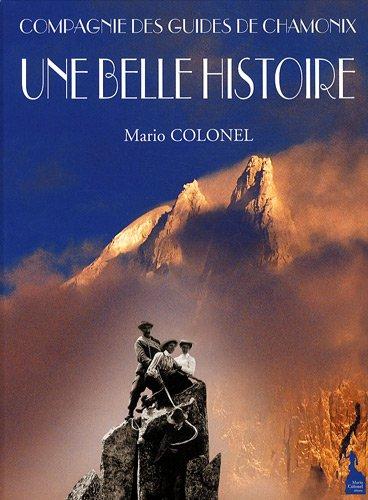The Compagnie Des Guides De Chamonix: A History
