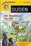 Ein Tauchkurs für Olli (2. Klasse) (DUDEN Lesedetektive 2. Klasse)