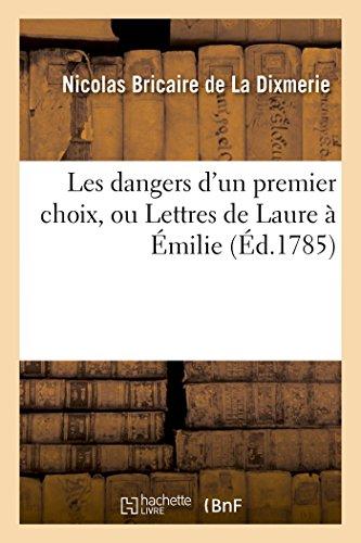 Les dangers d'un premier choix, ou Lettres de Laure à Émilie (Littérature)