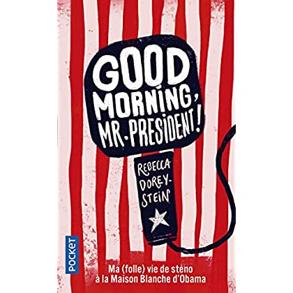 Good morning, Mr President !