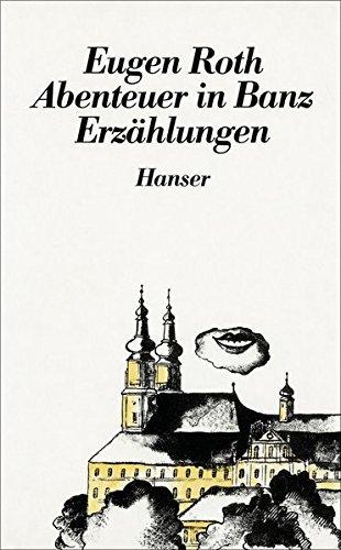 Abenteuer in Banz und andere Erz???hlungen: und andere Erz???hlungen by Eugen Roth (1952-01-01)