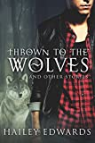 Thrown to the Wolves (Black Dog Universe)