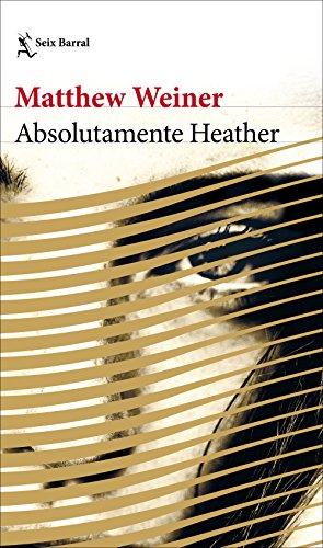 Absolutamente Heather (Biblioteca Formentor)
