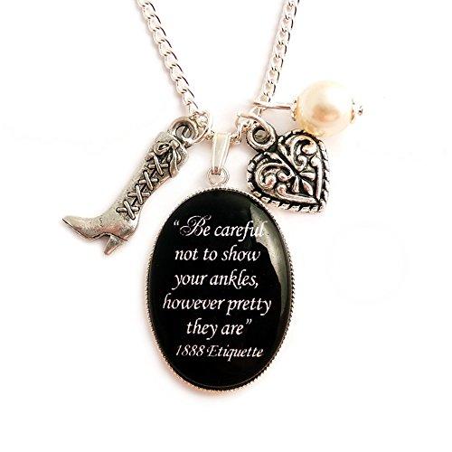 LunarraStar Damen Viktorianisch Etikette Be Careful Not to Show Your Ankles Zitat Anhänger-Halskette aus Versilbert mit Oval Glas